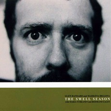 The Swell Season mp3 Album by Glen Hansard & Markéta Irglová