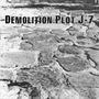 Demolition Plot J-7