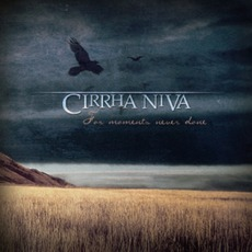 For Moments Never Done mp3 Album by Cirrha Niva