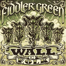 Wall Of Folk (Deluxe Edition) mp3 Album by Fiddler's Green
