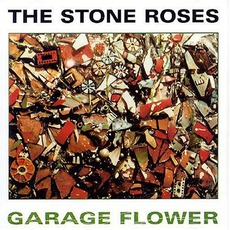 Garage Flower mp3 Artist Compilation by The Stone Roses