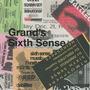 Grand's Sixth Sense