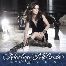 Eleven (Deluxe Edition) by Martina McBride