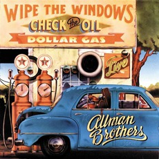 Wipe The Windows, Check The Oil, Dollar Gas by The Allman Brothers Band