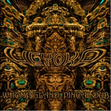 Whomp Gland / Pineal Dub