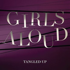 Tangled Up mp3 Album by Girls Aloud