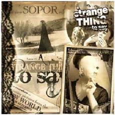 A Strange Thing To Say by Sopor Aeternus & The Ensemble Of Shadows