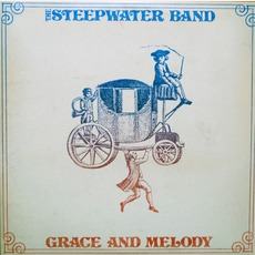 Grace And Melody mp3 Album by The Steepwater Band
