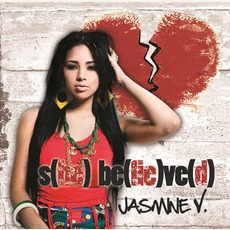 s(he) b(lie)ve(d) mp3 Album by Jasmine V