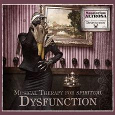 Sanatorium Altrosa: Musical Therapy For Spiritual Dysfunction by Sopor Aeternus & The Ensemble Of Shadows