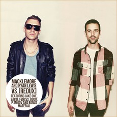The Vs. Redux mp3 Album by Macklemore & Ryan Lewis