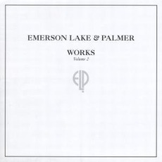 Works, Volume 2 (Re-Issue) mp3 Album by Emerson, Lake & Palmer