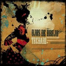 Techarí mp3 Album by Ojos De Brujo