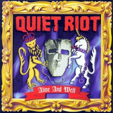 Alive And Well by Quiet Riot