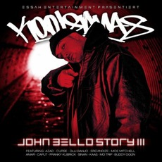 John Bello Story III mp3 Album by Kool Savas