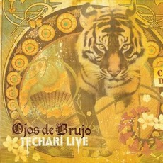 Techarí Live mp3 Live by Ojos De Brujo