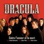 Dracula - Entre L'amour Et La Mort