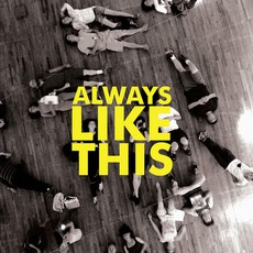 Always Like This mp3 Single by Bombay Bicycle Club
