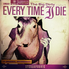 The Big Dirty mp3 Album by Every Time I Die