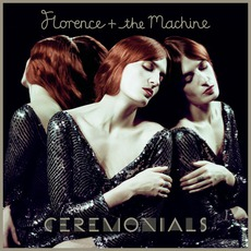 Ceremonials (Deluxe Edition) mp3 Album by Florence + The Machine
