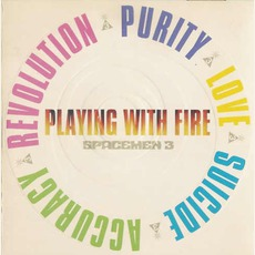 Playing With Fire (Re-Issue) mp3 Album by Spacemen 3