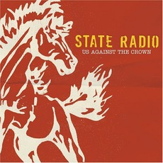 Us Against The Crown mp3 Album by State Radio