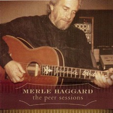 The Peer Sessions by Merle Haggard