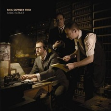 Radio Silence by The Neil Cowley Trio
