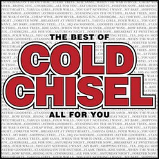 The Best Of Cold Chisel: All For You (Limited Edition)