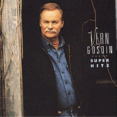 Super Hits mp3 Artist Compilation by Vern Gosdin