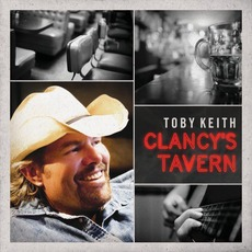 Clancy's Tavern mp3 Album by Toby Keith