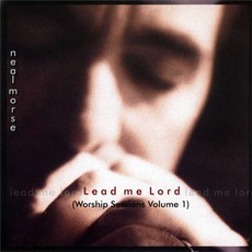 Lead Me Lord (Worship Sessions, Volume 1)