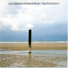 Interrupteur / Tautologos 3 (Re-Issue)