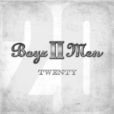 Twenty mp3 Album by Boyz II Men