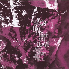 Make Like A Tree And Leave by Various Artists