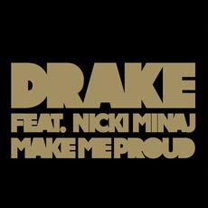 Make Me Proud (Feat. Nicki Minaj)