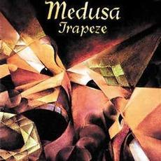 Medusa mp3 Album by Trapeze