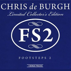 Footsteps 2 (Limited Collector's Edition) mp3 Album by Chris De Burgh