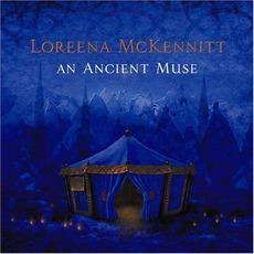 An Ancient Muse mp3 Album by Loreena McKennitt