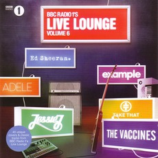 Radio 1's Live Lounge, Volume 6 mp3 Compilation by Various Artists