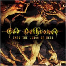 Into The Lungs Of Hell mp3 Album by God Dethroned