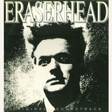 Eraserhead: Original Soundtrack Plus