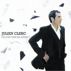 Où S'en Vont Les Avions? mp3 Album by Julien Clerc