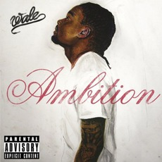 Ambition mp3 Album by Wale
