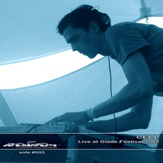 Live At Glade Festival 2005