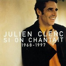 Si On Chantait: 1968-1997