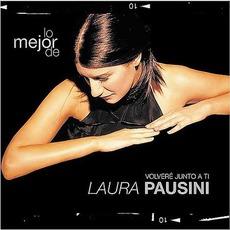 Lo Mejor De Laura Pausini: Volveré Junto A Ti mp3 Artist Compilation by Laura Pausini
