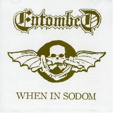 When In Sodom by Entombed