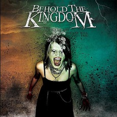 The Eyes Of The Wicked Will Fail by Behold The Kingdom