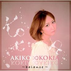 AKIKO∞KOKIA〜Balance〜